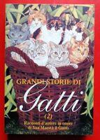 GRANDI STORIE DI GATTI 2. RACCONTI D'AUTORE IN ONORE DI SUA MAESTA` IL GATTO (AR