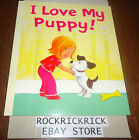 MY STORY TIME LIBRARY BOOK - I LOVE MY PUPPY -BRAND NEW-