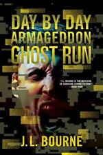 Ghost Run (Day by Day Armageddon) by Bourne, J. L. | Paperback Book | 9781501116