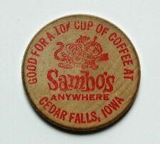 Sambo's Cedar Falls IOWA Wooden Nickel - good for 10¢ cup of coffee