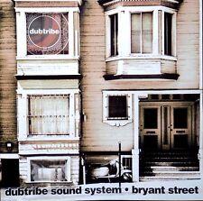 DUBTRIBE SOUND SYSTEM : Bryant Street. CD 1999 Electronic Tribal House Album.