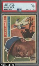 1956 Topps #31 Hank Aaron Milwaukee Braves HOF White Back PSA 5 EX