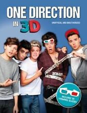 The One Direction in 3D: One Direction Unofficial and Unauthorised