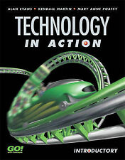 Technology in Action, Introductory, Evans, Alan & Martin, Kendall & Poatsy, Mary