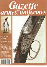 GAZETTE DES ARMES&UNIFORMES N°208 FIGURINES RUSSES/REMINGTON 44/PIST. ECLAIRANT