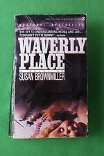 Waverly Place 1989 by Susan Brownmiller, 0451163249