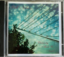 Bill Nelson Electricity Made Us Angels CD 1995