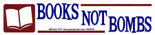 Books Not Bombs - Small Peace Education Bumper Sticker / Decal