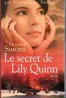 Le secret de Lily Quinn.Paullina SIMONS. CV2