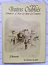 Trains Oubliés T4: L' Etat le Nord les Ceintures Banaudo ed Cabri Rails
