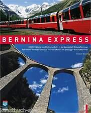 Fachbuch Bernina Express, 100 Jahre Berninabahn viele Bilder + Informationen NEU