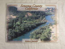 Sonoma County California by Robert Janover - First edition