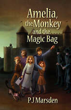Very Good 095582270X Paperback Amelia, the Monkey and the Magic Bag P.J. Marsden