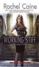 Rachel Caine Working Stiff    Revivalist Novel Pbk  NEW