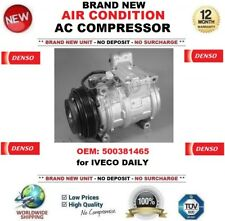 DENSO AIR CONDITION AC COMPRESSOR FEO: 500381465 for IVECO DAILY BRAND NEW UNIT