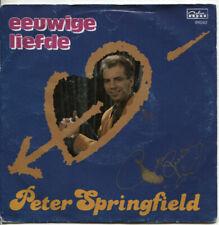 """7"""" 45t PETER SPRINGFIELD - Eeuwige liefde 'Die Letsten Flamingos' - PIRAAT"""