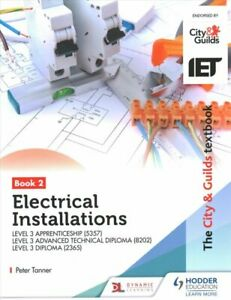 The City & Guilds Textbook:Book 2 Electrical Installations for ... 978151043