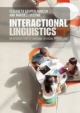 Interactional Linguistics: An Introduction to Language in Social Interaction...