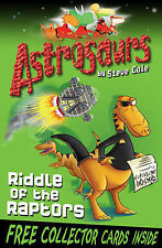 Astrosaurs: Riddle Of The Raptors, Steve Cole