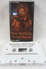 Cassette - BUSH BARBECUE Malcolm Hamilton, Aussie Barbecue Botany Bay Gumtrees