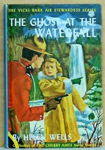 Vicki Barr #11 - Ghost at the Waterfall by Helen Wells - 1962 G&D PC - Scarce