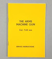 AKMS MACHINE GUN MANUAL BOOK - ENGLISH LANGUAGE POLISH SERVICE INSTRUCTIONS AK47