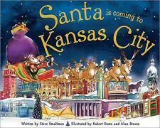 Santa Is Coming to Kansas City (Hardback or Cased Book)
