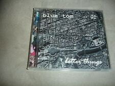 Blue Tom Better Things CD 2002