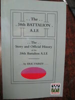 38th Australian STORY & OFFICIAL HISTORY 38th BATTALION AIF WW1 BOOK Bn