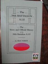 38th Australian STORY & OFFICIAL HISTORY 38th BATTALION AIF WW1 BOOK Bn