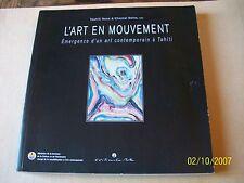 L'Art en mouvement, émergence d'un art contemporain à Tahiti