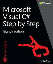 NEW Microsoft Visual C# Step by Step (8th Edition) (Developer Reference)