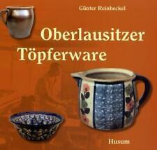Oberlausitzer Töpferware von Günter Reinheckel (2007, Taschenbuch)