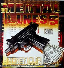 MENTAL ILLNESS MONEY CLIP NEVER LOWDOWN BIG OSO LOC RAYZOR N-SANE NORTENO RAP