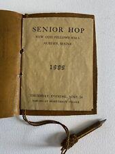 "University of Maine 1909 ""Senior Hop"" Booklet New Odd Fellows Hall w/ Pencil"
