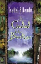 La Ciudad de las Bestias by Allende, Isabel