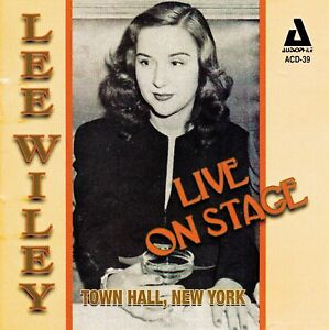 LEE WILEY Live On Stage at Town Hall New York 1944-1945 - Audiophile ACD-39