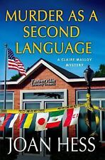 Murder as a Second Language: Claire Malloy Mystery 19 by Joan Hess...