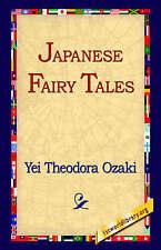 NEW Japanese Fairy Tales by Yei Theodora Ozaki