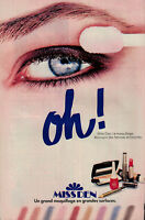 PUBLICITÉ DE PRESSE 1981 OH ! MISS DEN UN GRAND MAQUILLAGE EN GRANDES SURFACES