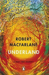Underland by Robert Macfarlane (NEW)