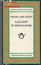 RACCONTI DI GERUSALEMME di Shemuel Yosef Agnon - Mondadori editore 1966