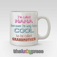 Soy Called Nana Soy Manera También Cool To Be Called Abuela Taza Café Eslogan