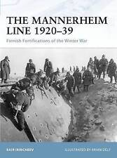 The Mannerheim Line 1920–39: Finnish Fortifications of the Winter War (Fortress)