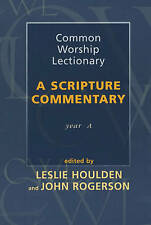 Common Worship Lectionary: A Scripture Commentary (Year A), Good Condition Book,