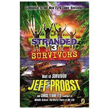 Survivors (stranded): By Jeff Probst, Chris Tebbetts