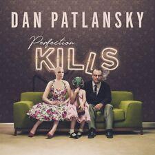 DAN PATLANSKY PERFECTION KILLS CD (February 2nd 2018)