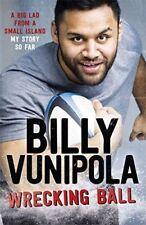 Wrecking Ball: A Big Lad de A s Island - My Story So Far PAR BILLY VUNIPOLA