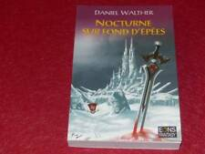[BIBLIOTHEQUE H. & P.-J. OSWALD] DANIEL WALTHER / NOCTURNE EPEES Signé ! SF 2007