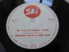 """Manfred Mann & Mike Hugg - Ski 'Full Of Fitness' Theme UK 1971 7"""" single Ex!"""